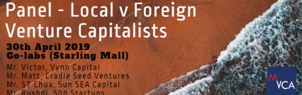 MVCA Panel – Local V Foreign Venture Capitalists