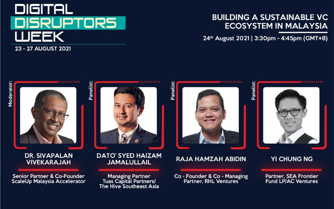 Building A Sustainable VC Ecosystem in Malaysia